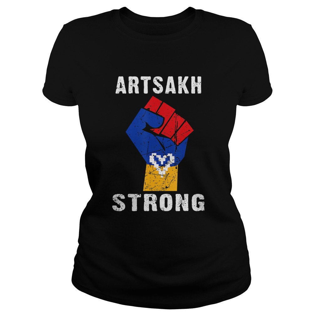 Artsakh Strong Artsakh is Armenia Classic Ladies