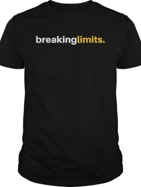 Breaking Limits Sports Running Cyclists Life Style shirt