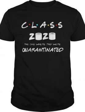Class Of 2020 Quarantine Toilet Paper shirt