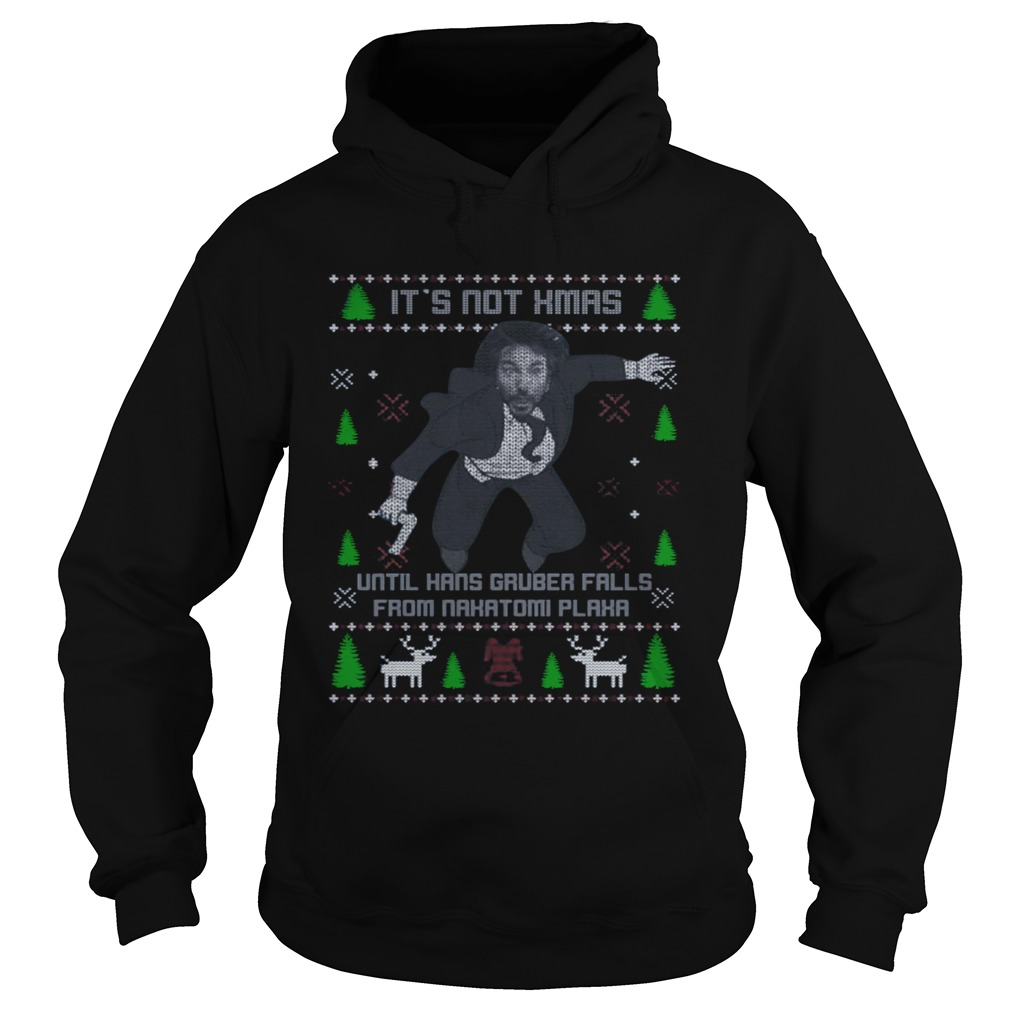 Its Not Xmas Until Hans Gruber Fall From Nakatomi Plaza Christmas Hoodie