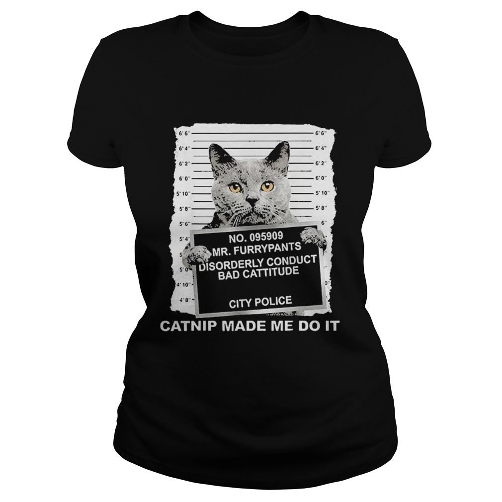 No095909 Mr Furrypants Disorderly Conduct Bad Cattitude City Police Classic Ladies