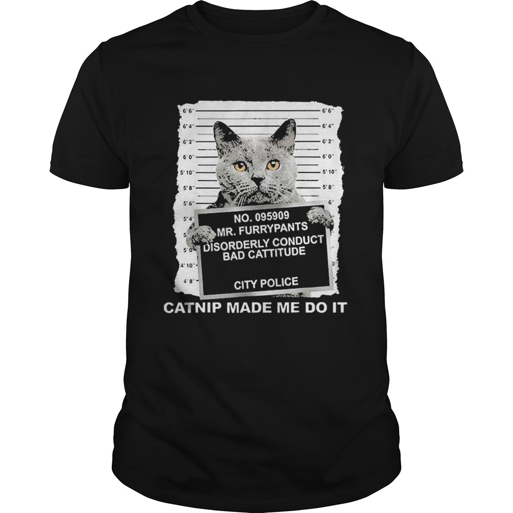 No095909 Mr Furrypants Disorderly Conduct Bad Cattitude City Police Unisex