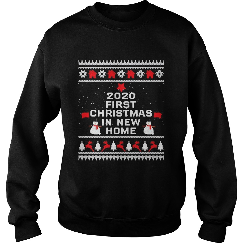 2020 first Christmas in new home Sweatshirt
