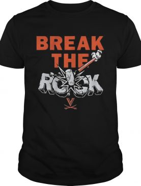 Break The Rock shirt
