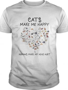 Cats Make Me Happy Humans Make My Head Hurt Heart Cat shirt