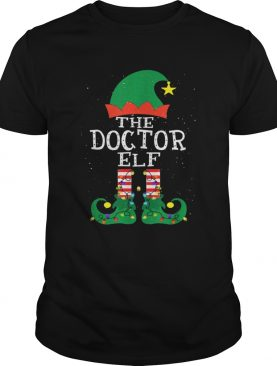 Doctor Elf Matching Family Group Christmas shirt