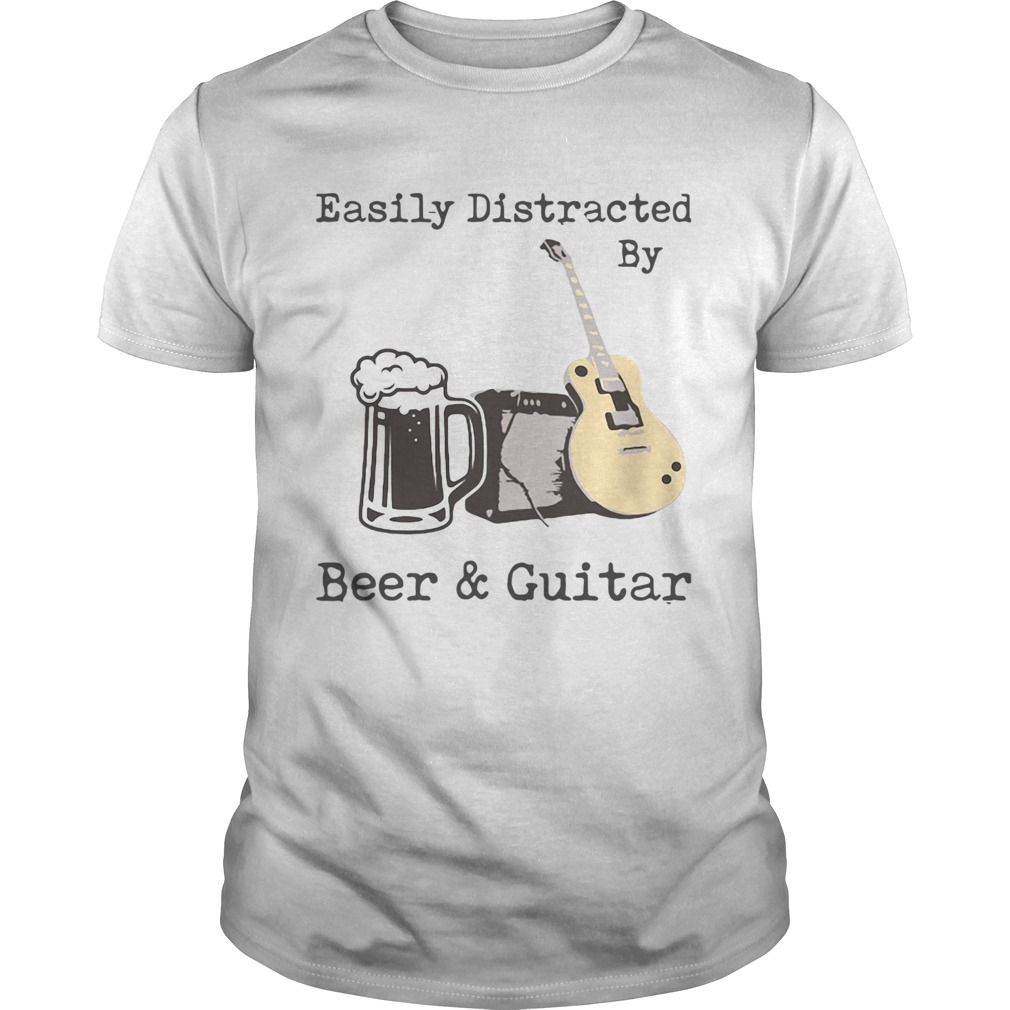 Easily Distracted By Beer And Guitar Unisex