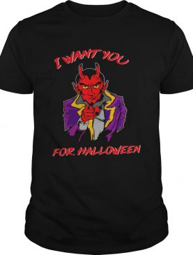 I Want You For Halloween shirt
