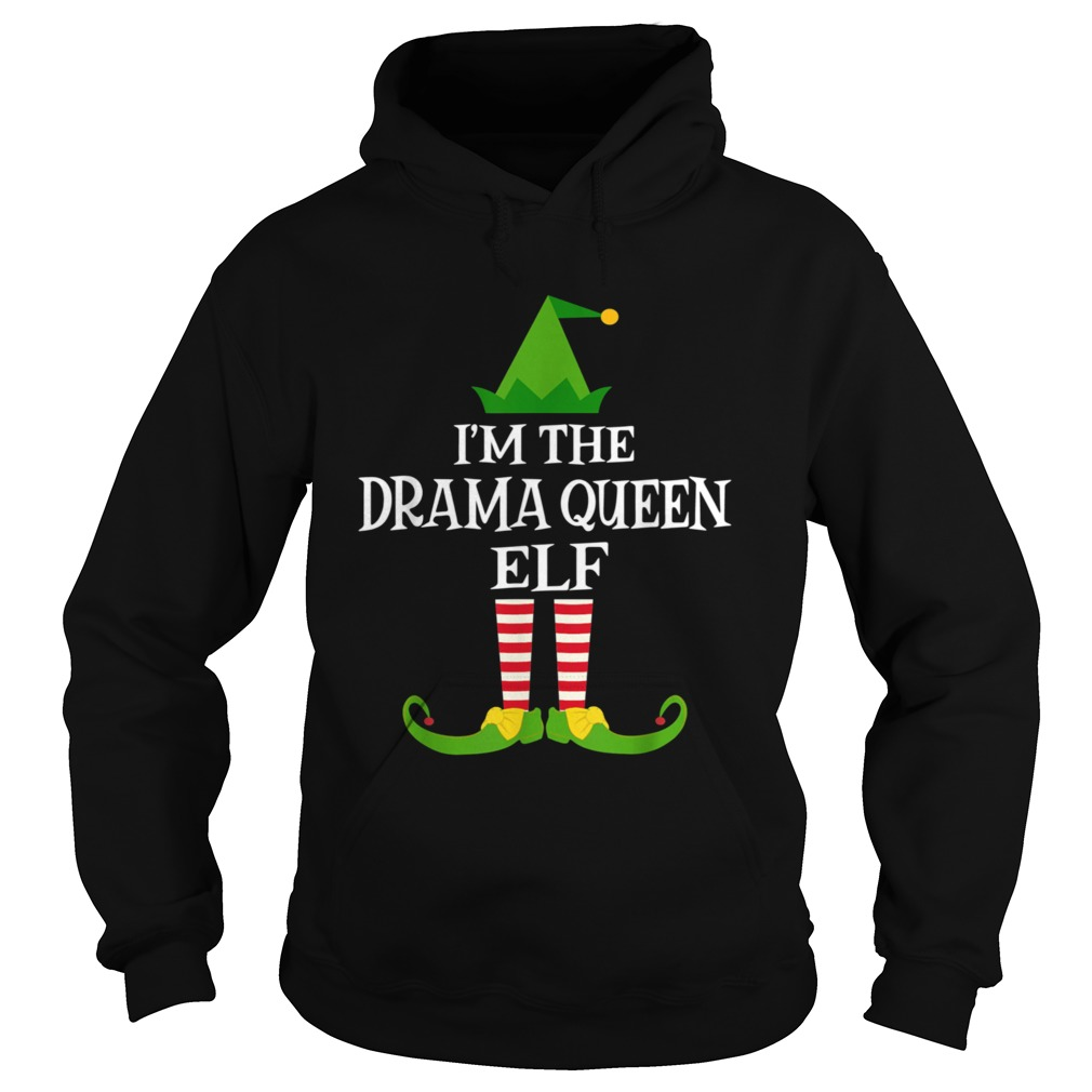Im The DRAMA QUEEN Elf Matching Family Christmas Hoodie