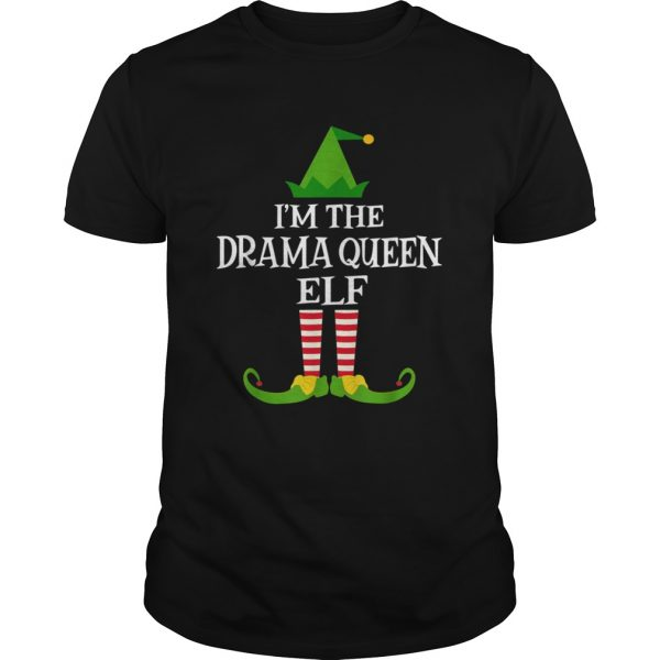 Im The DRAMA QUEEN Elf Matching Family Christmas  Unisex