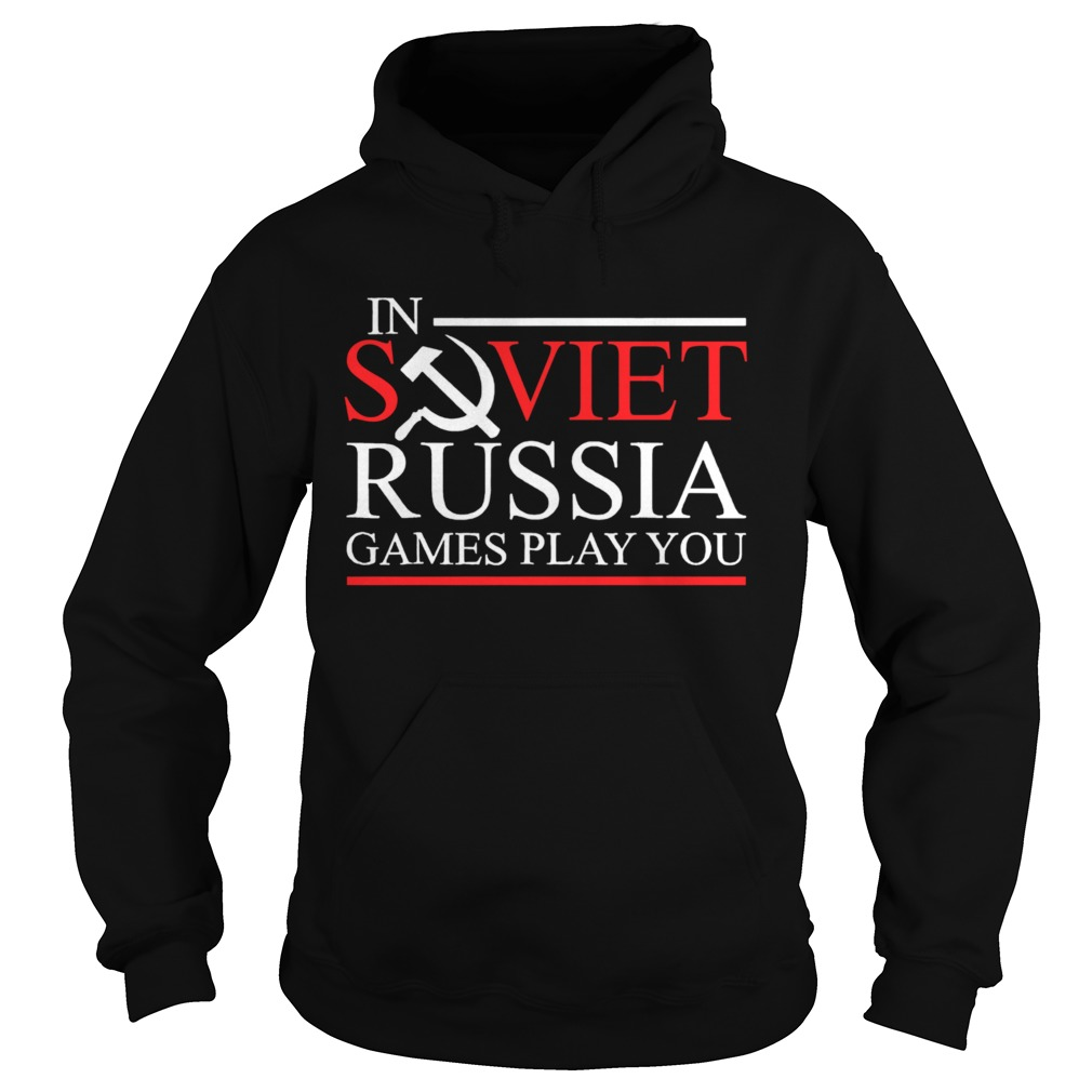 In Soviet Russia Games Play You Tabletop RPG Hoodie