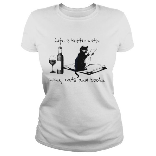 Life Better With Wine Cats And Books  Classic Ladies
