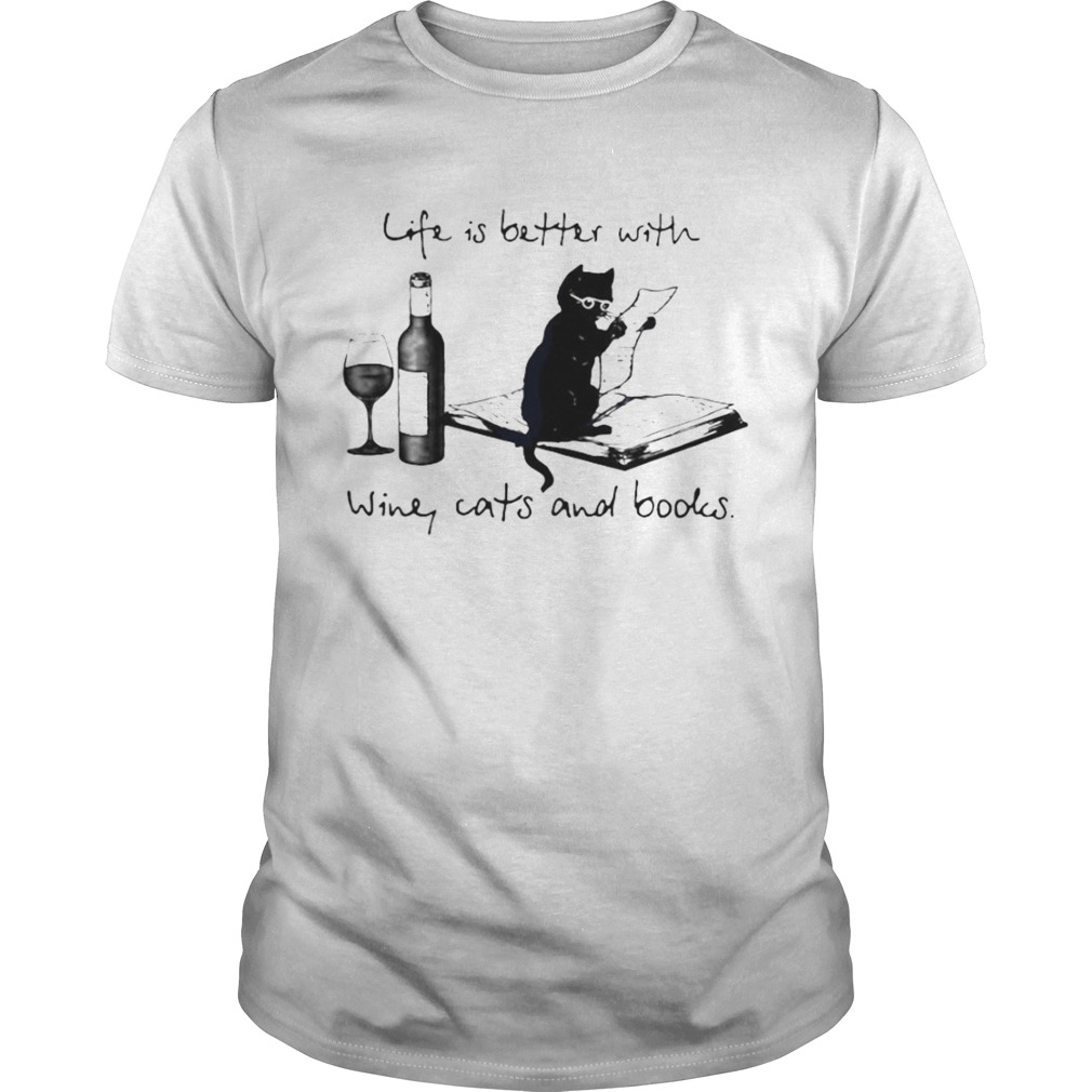 Life Better With Wine Cats And Books Unisex