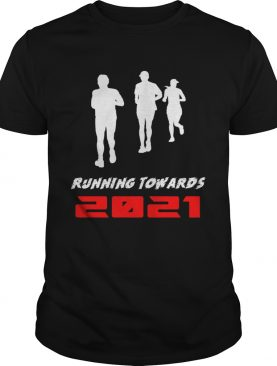 Running Towards 2021 shirt