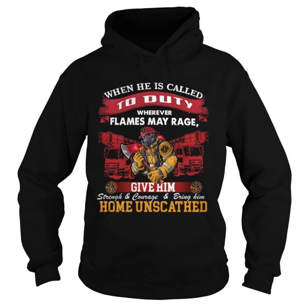When He Is Called To Duty Wherever Flames My Rage Give Him  Hoodie